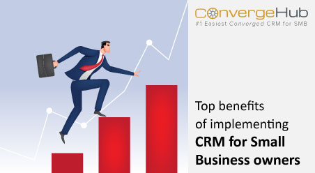 top_benefits_of_implementing_crm_for_small_business_owners-blog