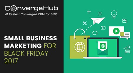 Small Business Marketing for Black Friday 2017