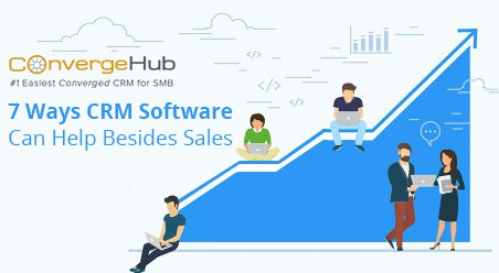 7 Ways CRM Software Can Help Besides Sales