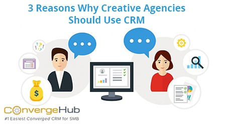 3 reasons why creative agencies should use crm